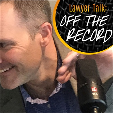 Lawyer Talk: Off The Record